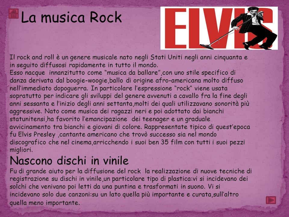 La musica Rock Nascono dischi in vinile