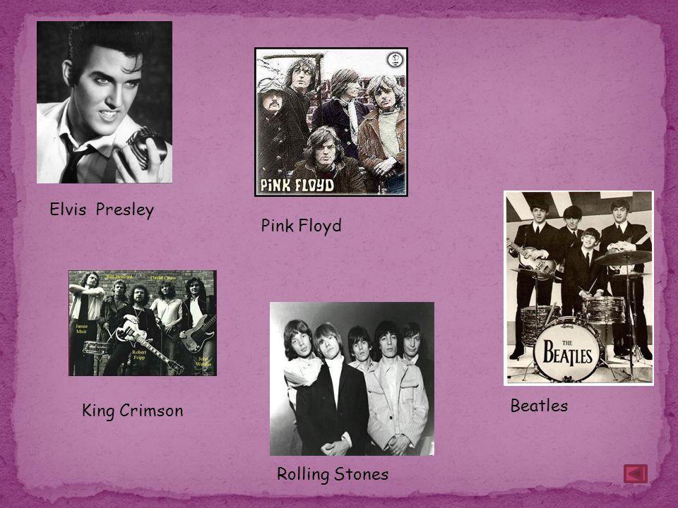 Elvis Presley Pink Floyd Beatles King Crimson Rolling Stones