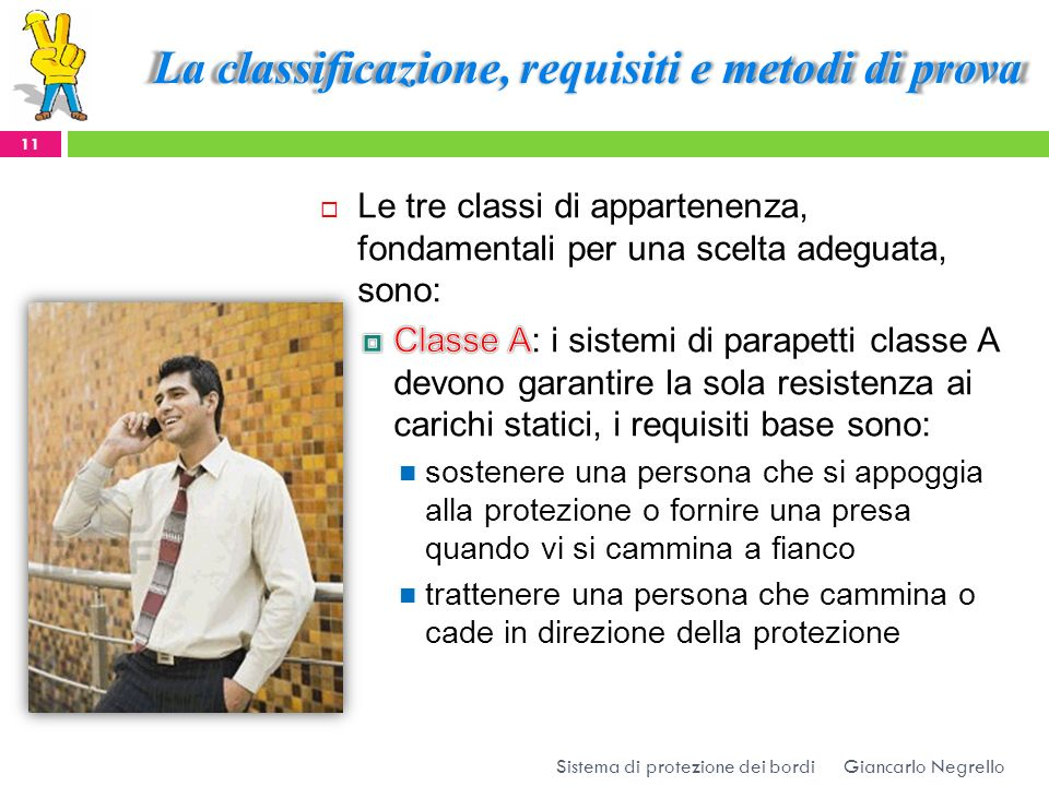 La classificazione, requisiti e metodi di prova