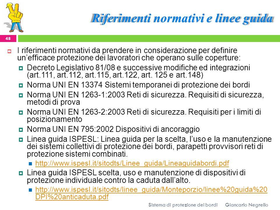 Riferimenti normativi e linee guida