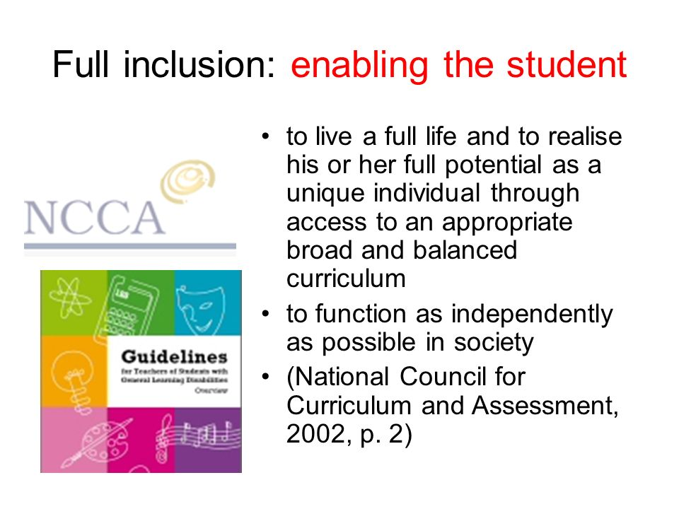 Full inclusion: enabling the student