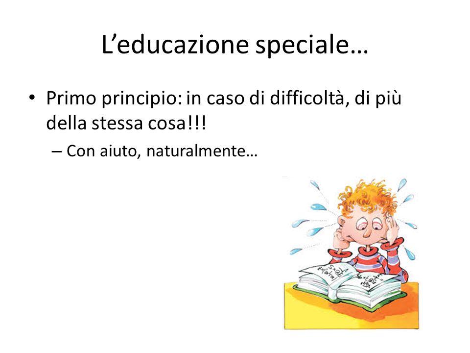 L'educazione speciale…
