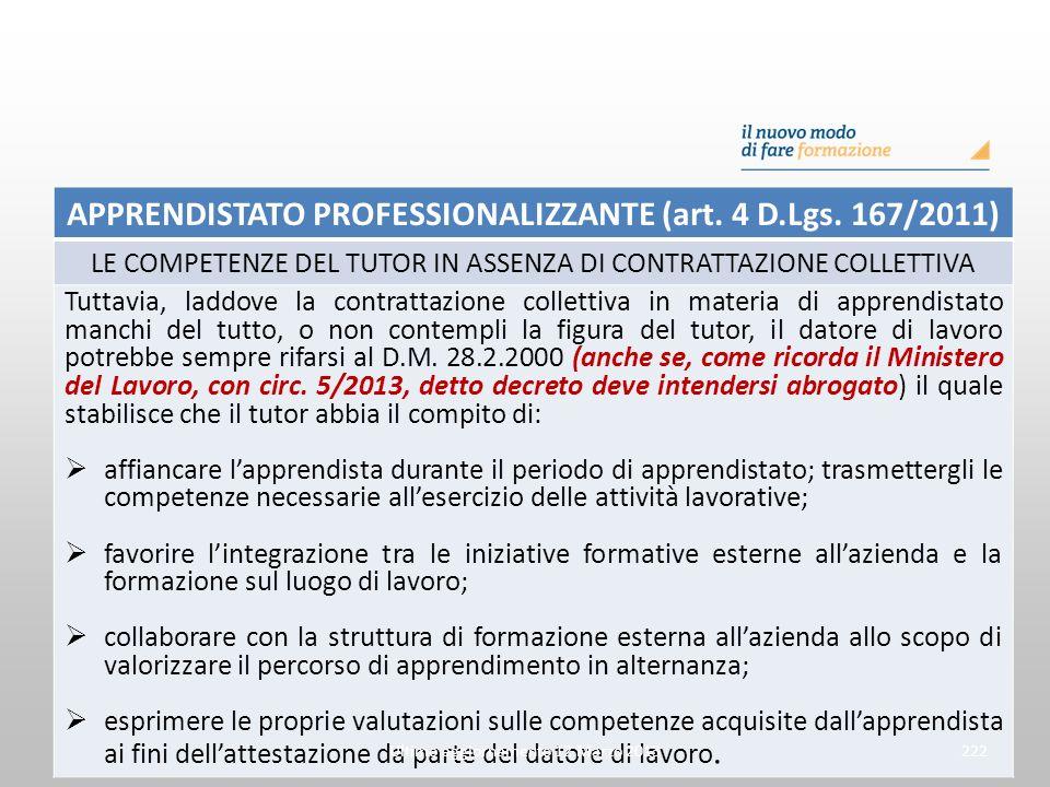 APPRENDISTATO PROFESSIONALIZZANTE (art. 4 D.Lgs. 167/2011)