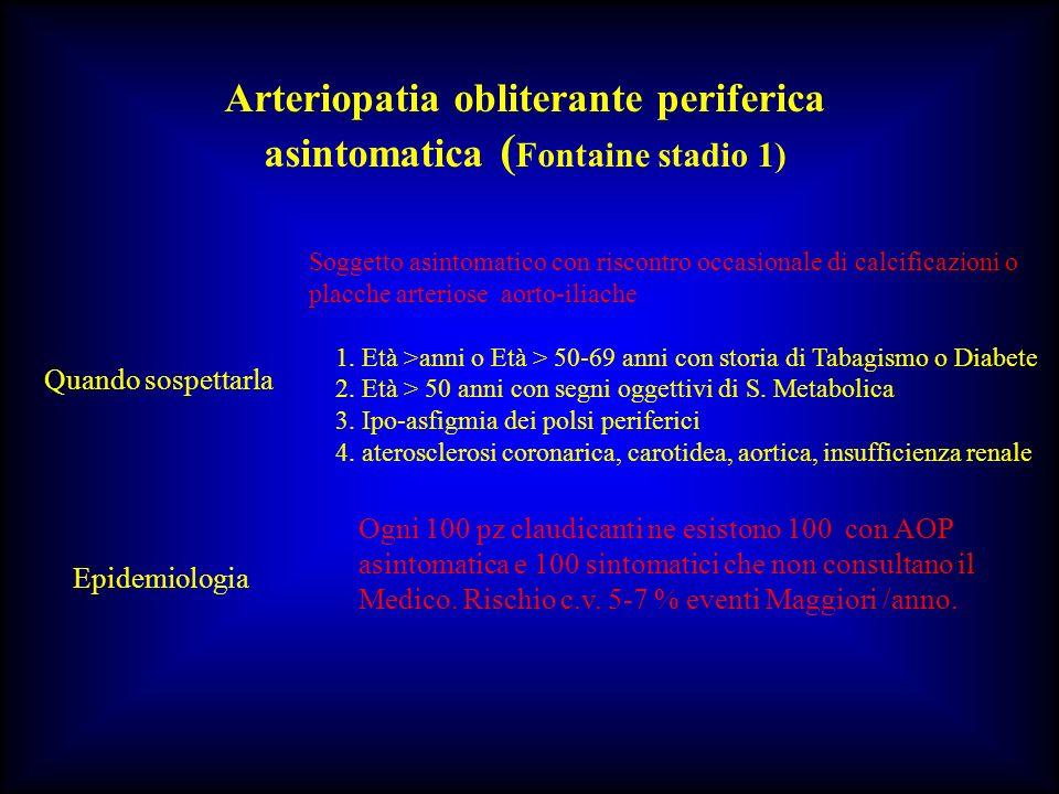 Arteriopatia obliterante periferica asintomatica (Fontaine stadio 1)