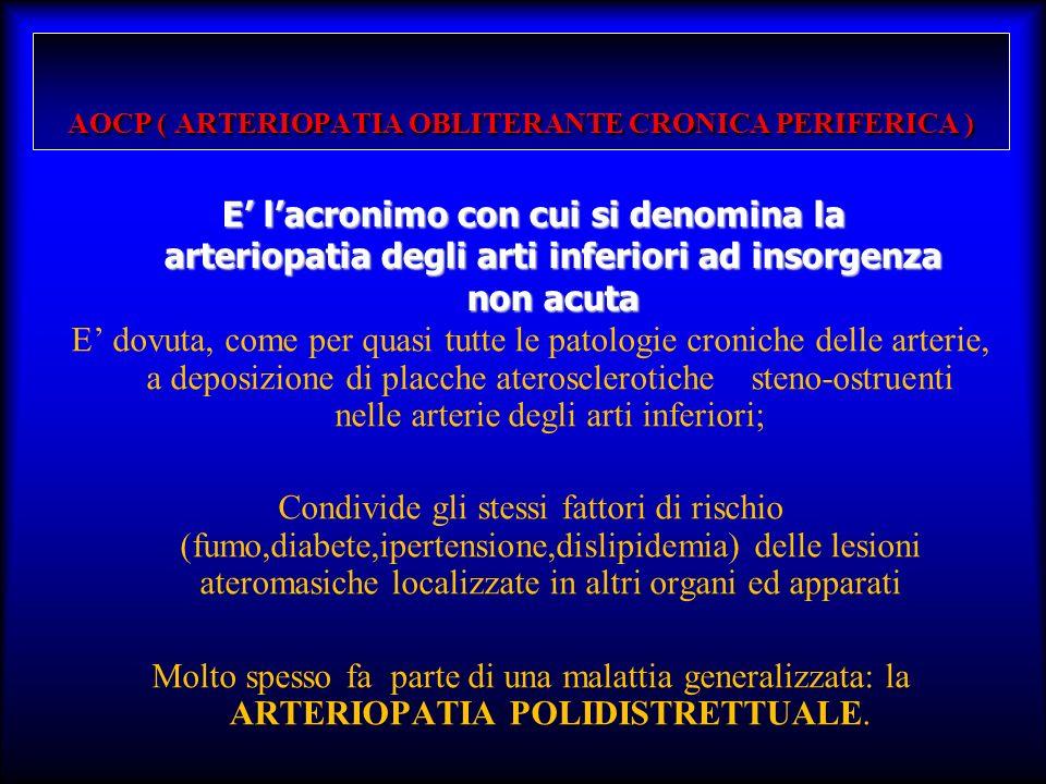 AOCP ( ARTERIOPATIA OBLITERANTE CRONICA PERIFERICA )