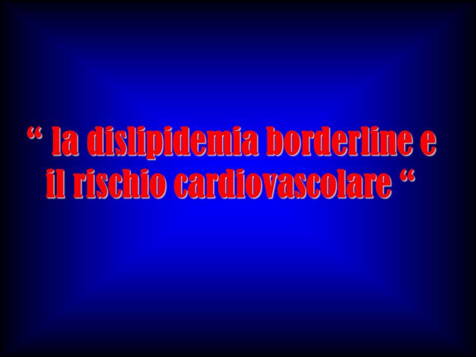 la dislipidemia borderline e il rischio cardiovascolare