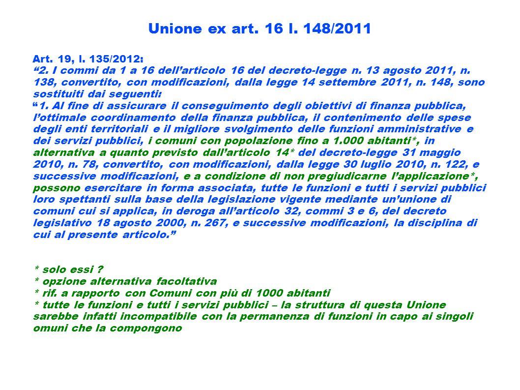 Unione ex art. 16 l. 148/2011 Art. 19, l. 135/2012: