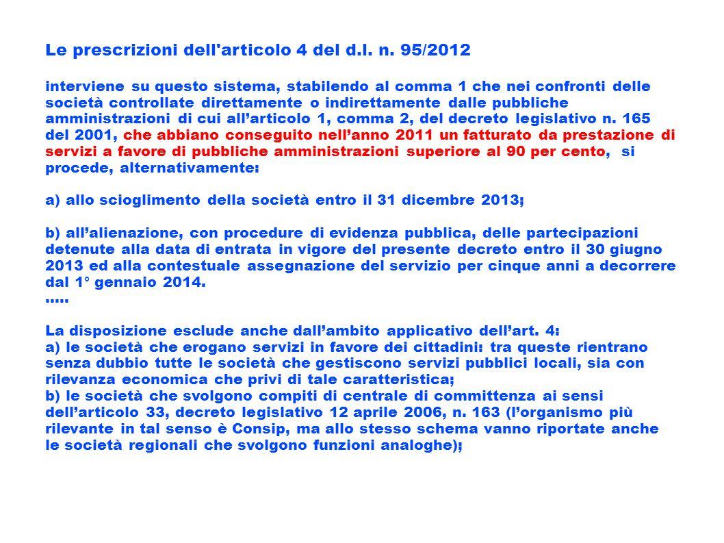 Le prescrizioni dell articolo 4 del d.l. n. 95/2012