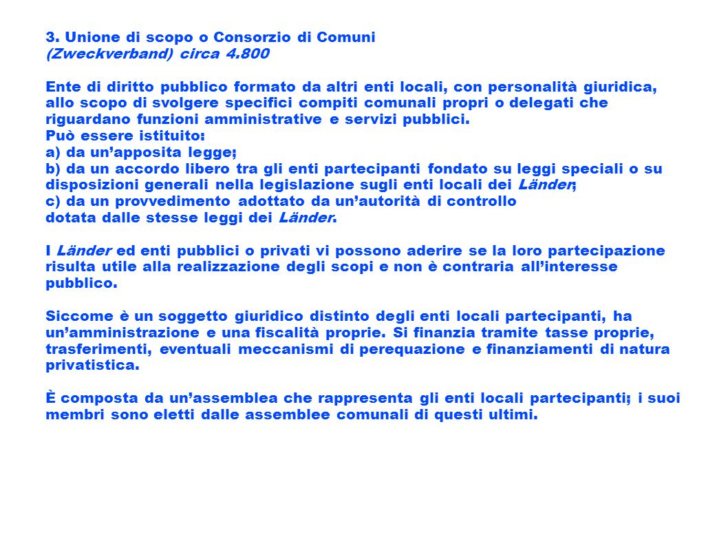 3. Unione di scopo o Consorzio di Comuni