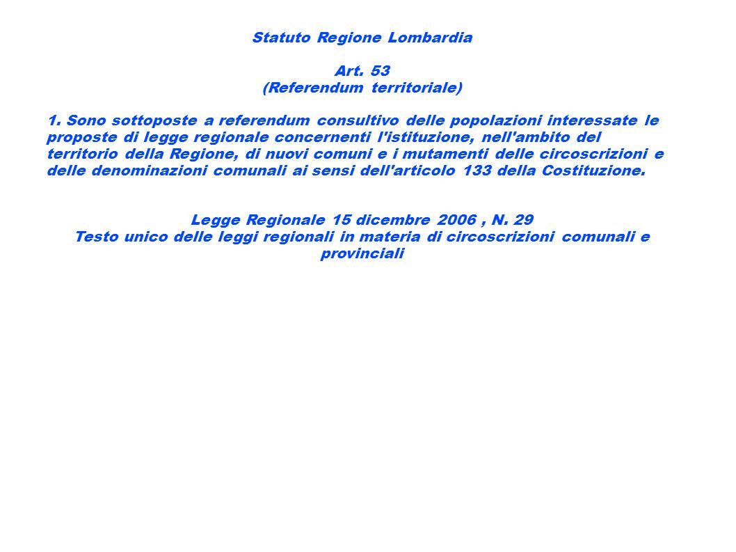 Statuto Regione Lombardia Art. 53 (Referendum territoriale)