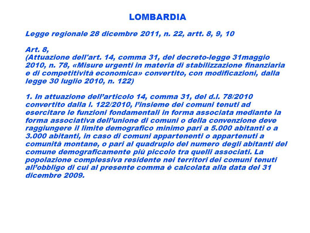 LOMBARDIA Legge regionale 28 dicembre 2011, n. 22, artt. 8, 9, 10