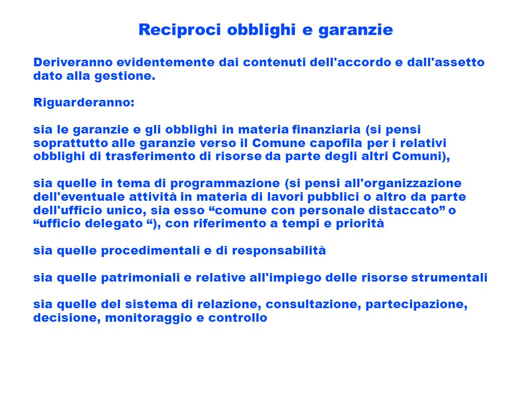 Reciproci obblighi e garanzie