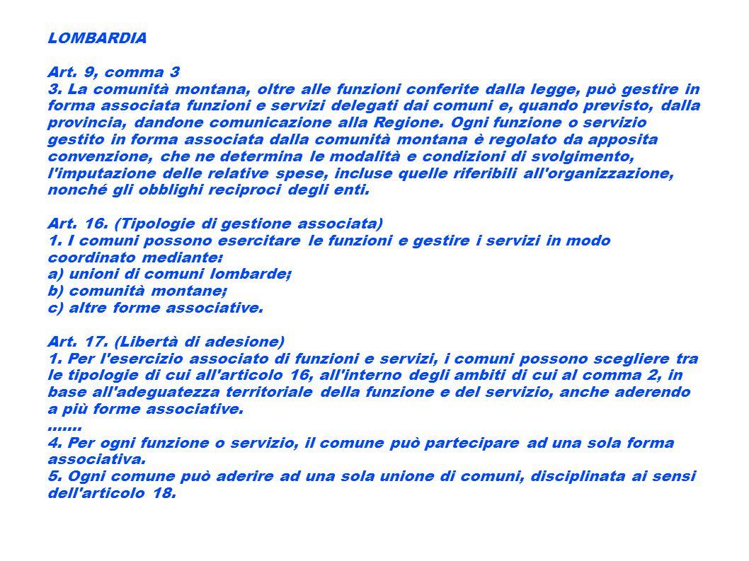 LOMBARDIA Art. 9, comma 3.
