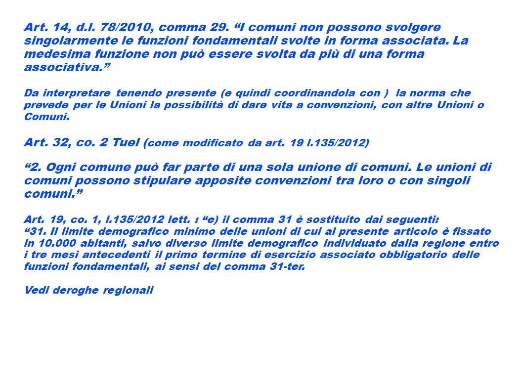 Art. 32, co. 2 Tuel (come modificato da art. 19 l.135/2012)