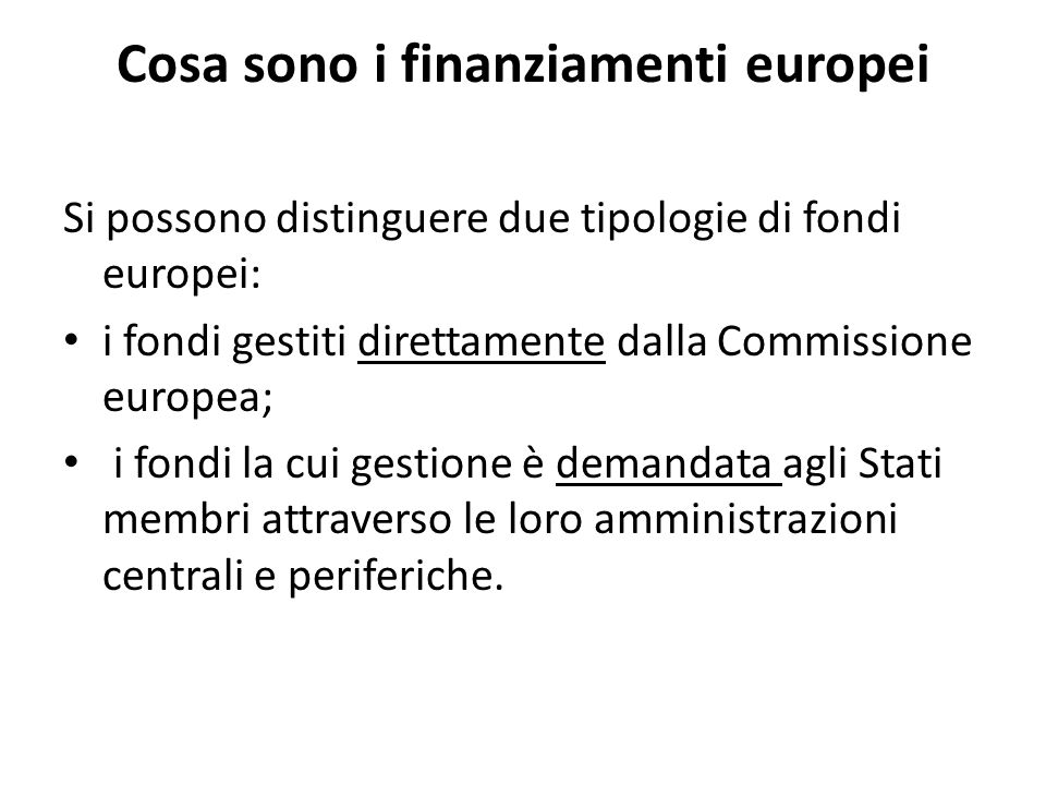 Cosa sono i finanziamenti europei