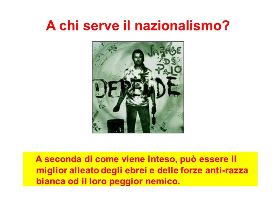 A chi serve il nazionalismo