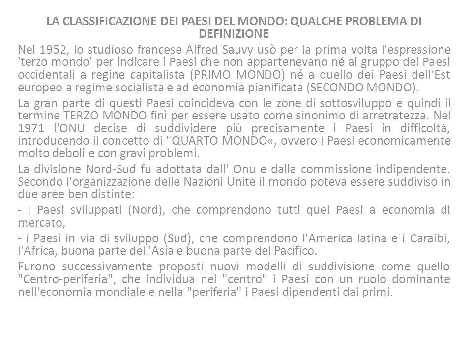 LA CLASSIFICAZIONE DEI PAESI DEL MONDO: QUALCHE PROBLEMA DI DEFINIZIONE