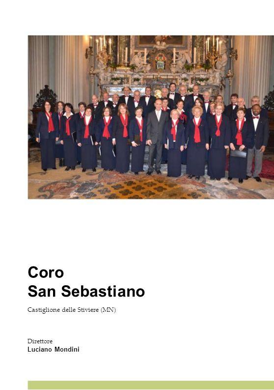 Coro San Sebastiano Castiglione delle Stiviere (MN) Direttore