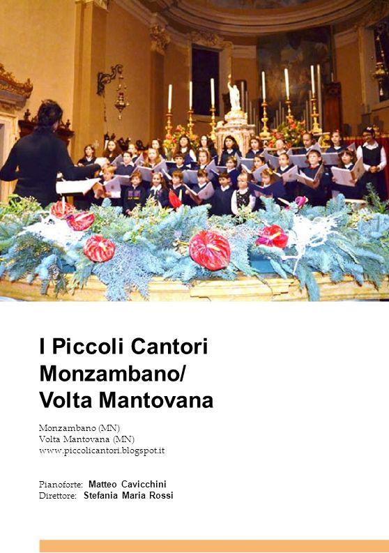 I Piccoli Cantori Monzambano/ Volta Mantovana