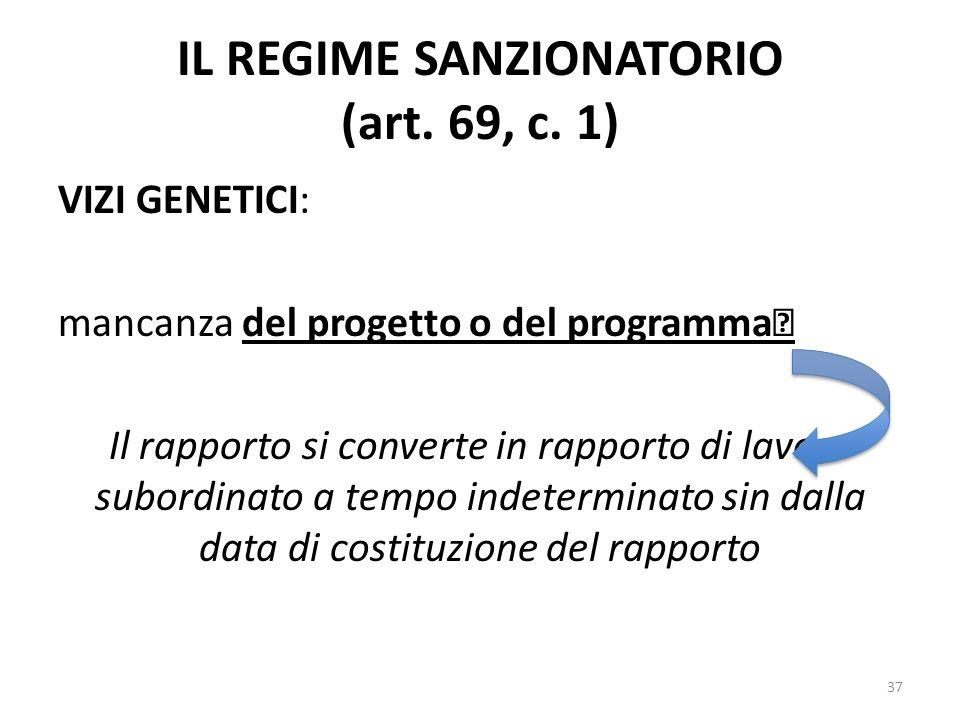 IL REGIME SANZIONATORIO (art. 69, c. 1)