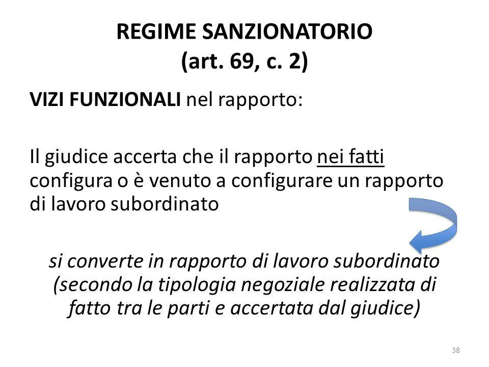 REGIME SANZIONATORIO (art. 69, c. 2)