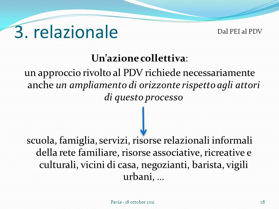 3. relazionale Dal PEI al PDV.