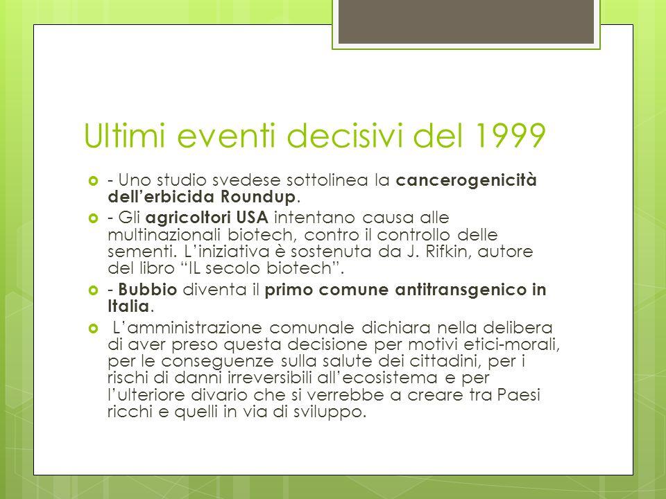 Ultimi eventi decisivi del 1999