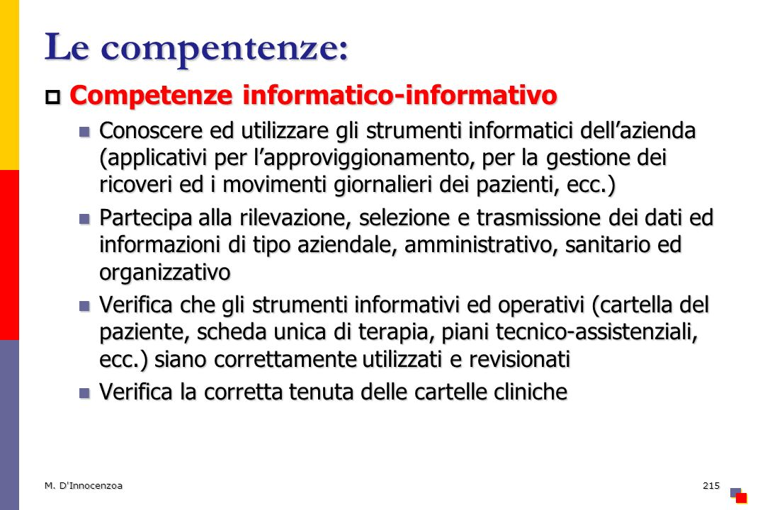 Le compentenze: Competenze informatico-informativo