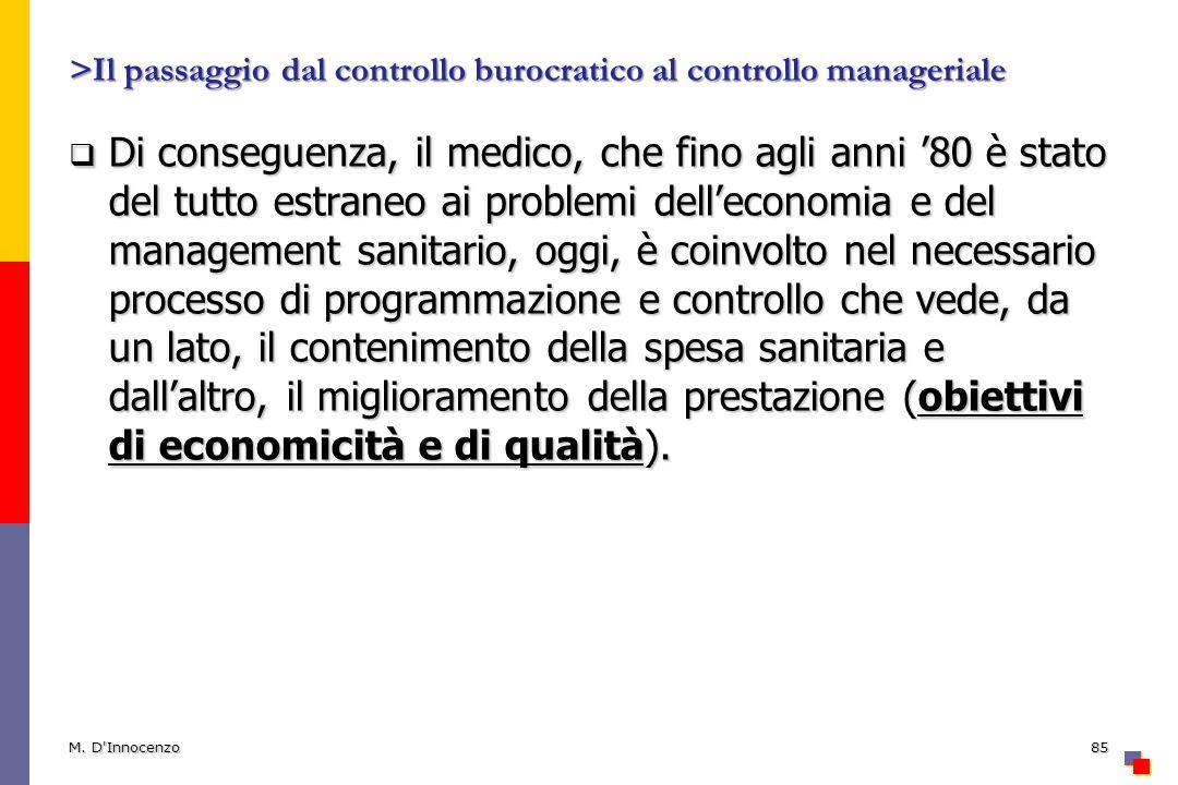 >Il passaggio dal controllo burocratico al controllo manageriale