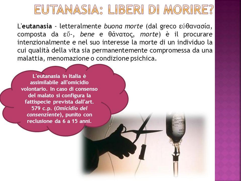 EUTANASIA: liberi di morire
