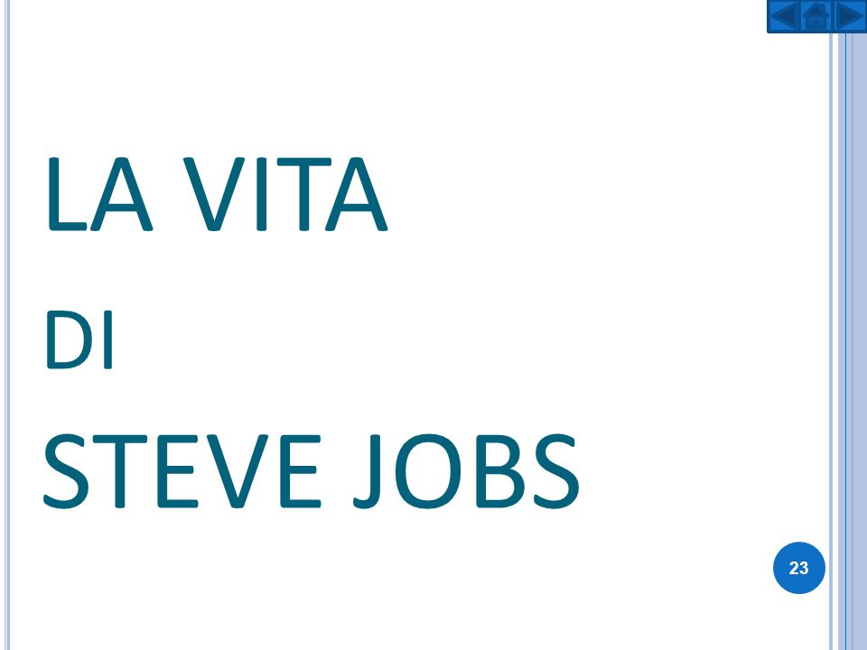LA VITA di STEVE JOBS