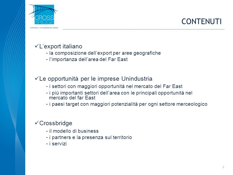 contenuti L'export italiano Le opportunità per le imprese Unindustria