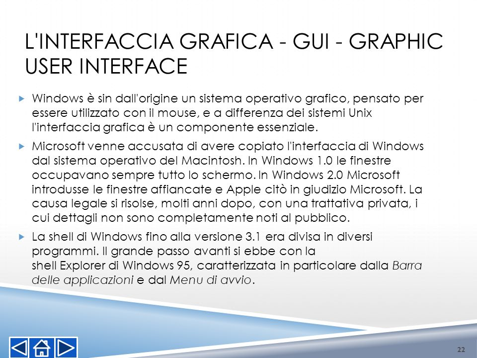 L interfaccia grafica - GUI - graphic user interface
