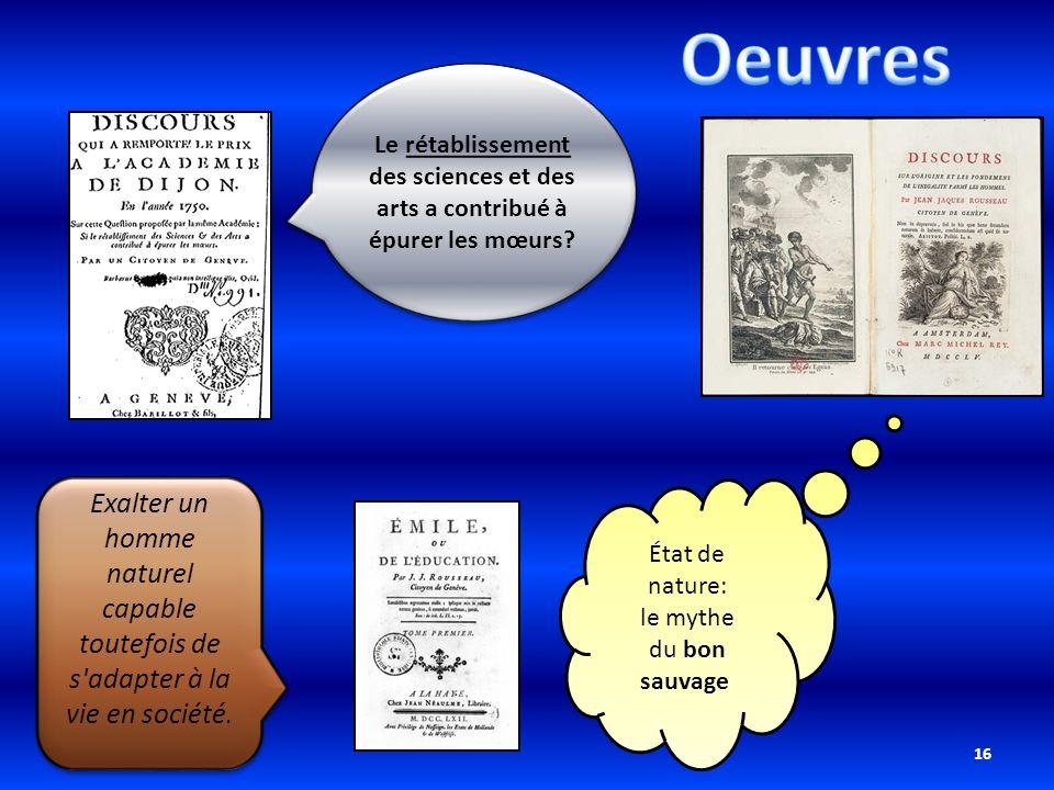 Oeuvres Le rétablissement des sciences et des arts a contribué à épurer les mœurs