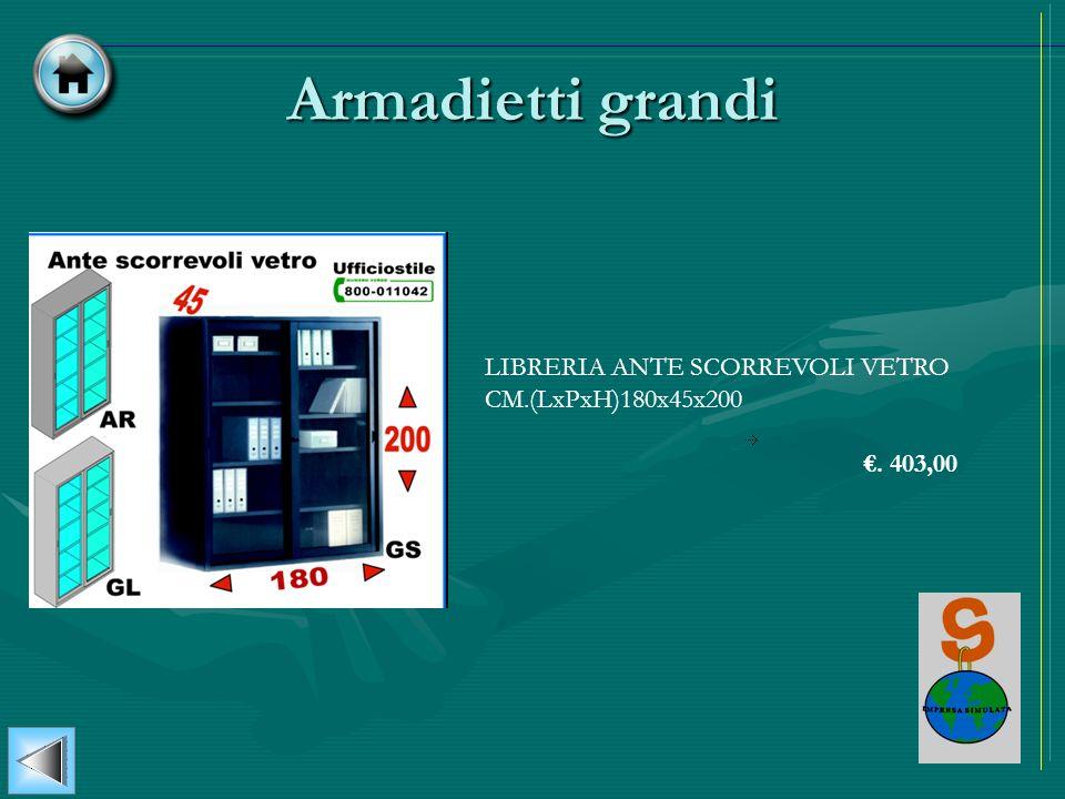 Armadietti grandi LIBRERIA ANTE SCORREVOLI VETRO CM.(LxPxH)180x45x200