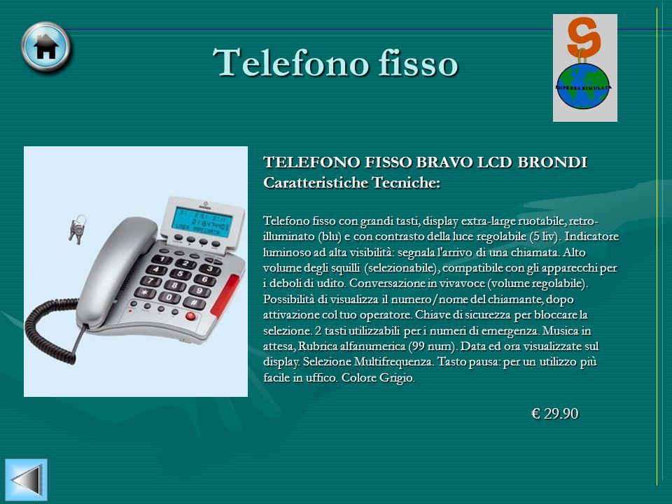 Telefono fissoTELEFONO FISSO BRAVO LCD BRONDI Caratteristiche Tecniche: