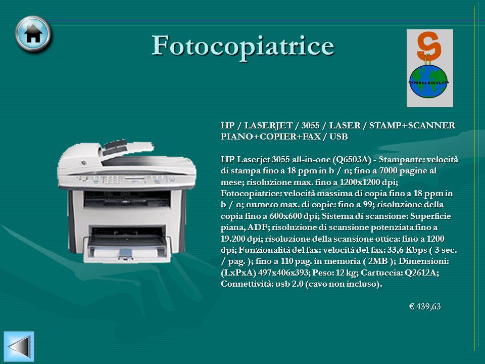 FotocopiatriceHP / LASERJET / 3055 / LASER / STAMP+SCANNER PIANO+COPIER+FAX / USB.