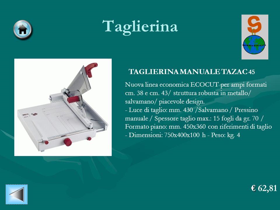Taglierina € 62,81 TAGLIERINA MANUALE TAZAC 45