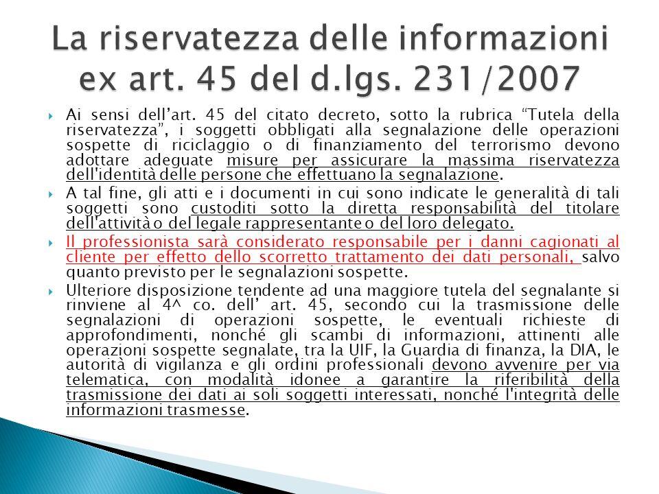 La riservatezza delle informazioni ex art. 45 del d.lgs. 231/2007