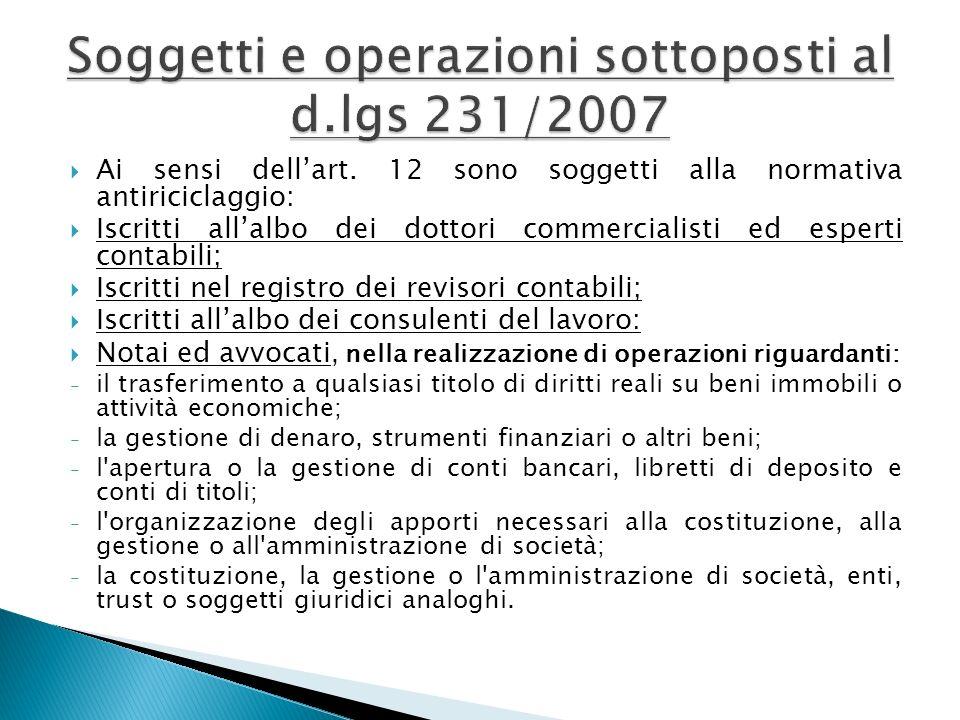 Soggetti e operazioni sottoposti al d.lgs 231/2007