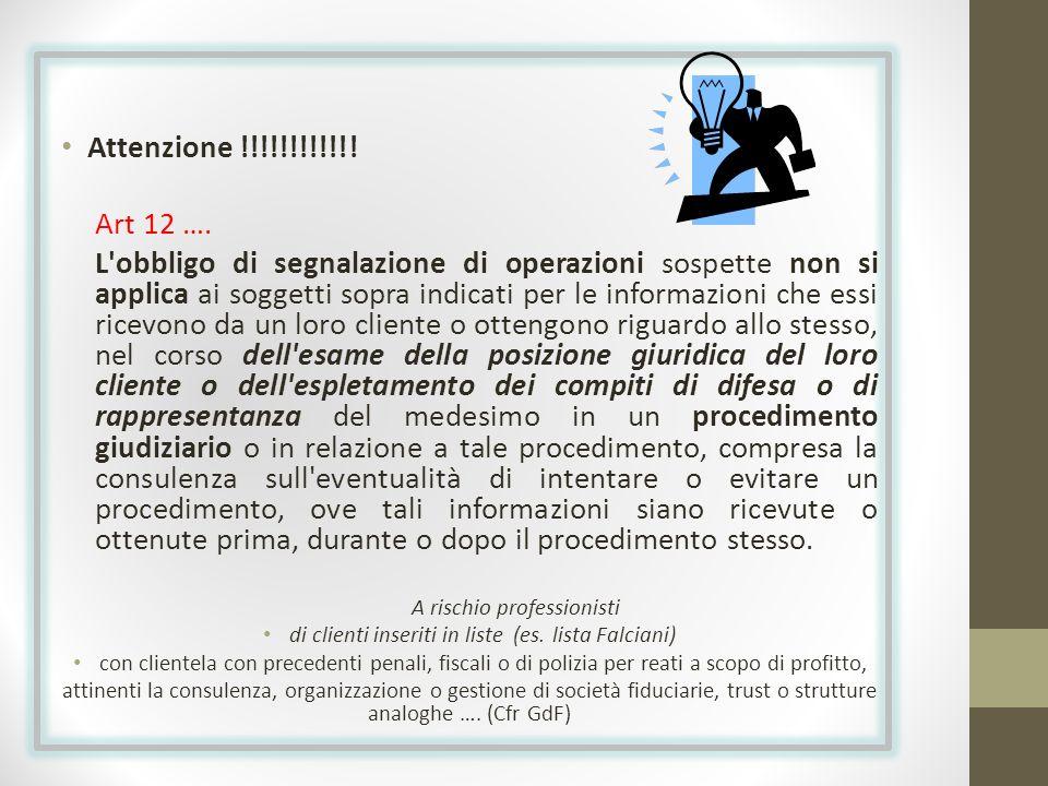 Attenzione !!!!!!!!!!!! Art 12 ….