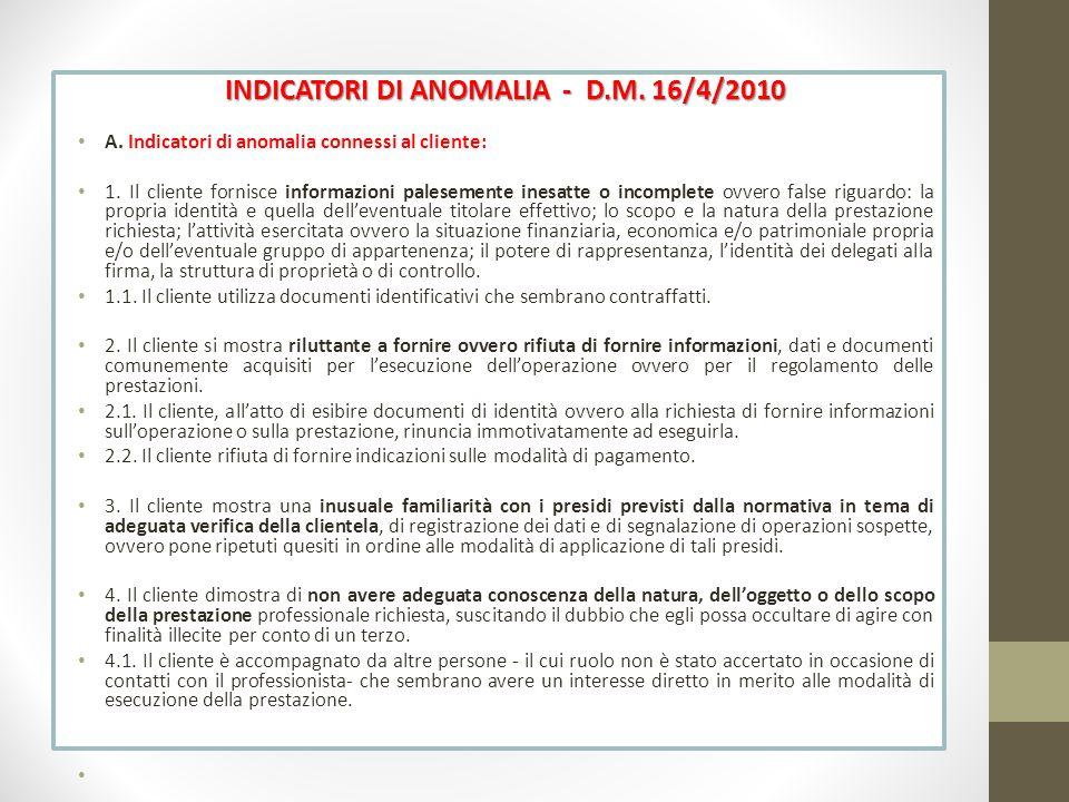 INDICATORI DI ANOMALIA - D.M. 16/4/2010