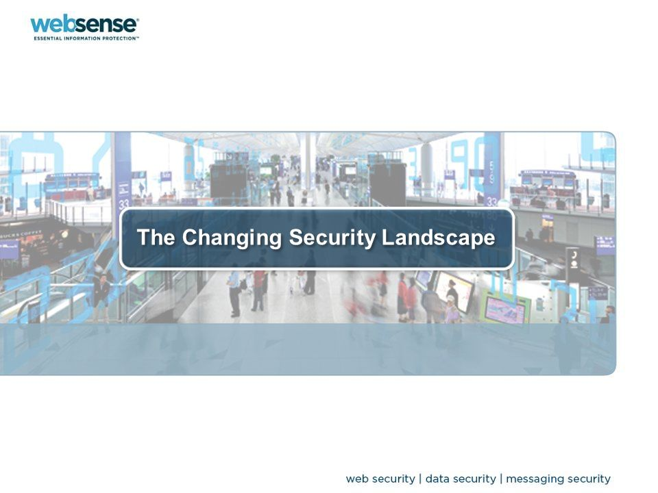 The Changing Security Landscape