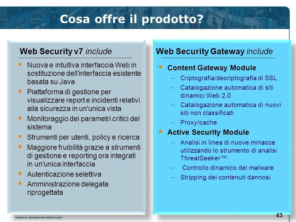Cosa offre il prodotto Web Security v7 include