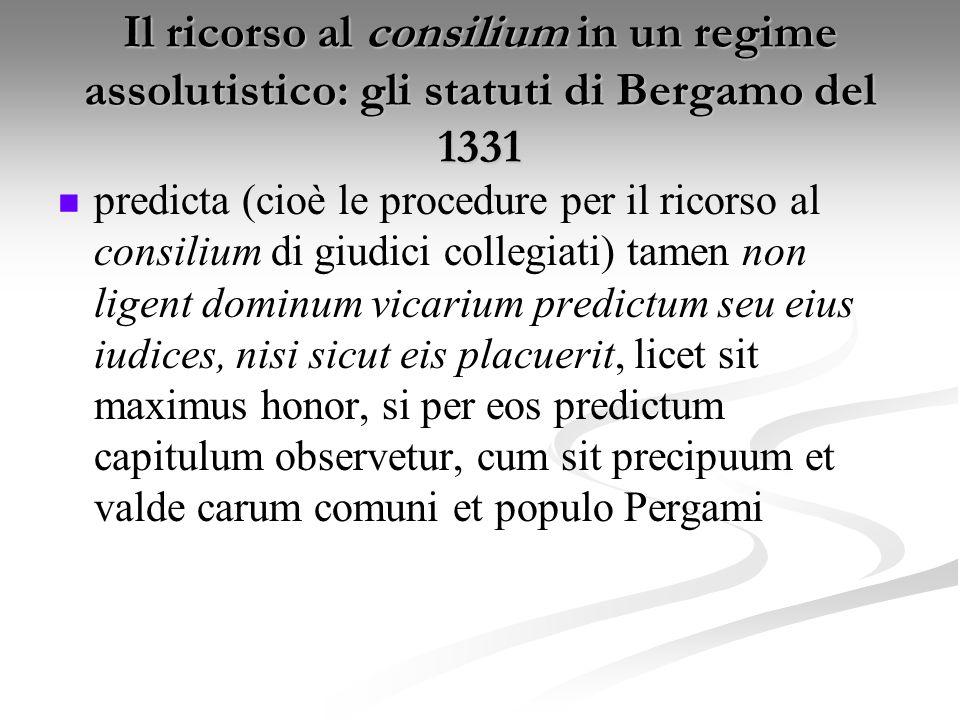 Il ricorso al consilium in un regime assolutistico: gli statuti di Bergamo del 1331