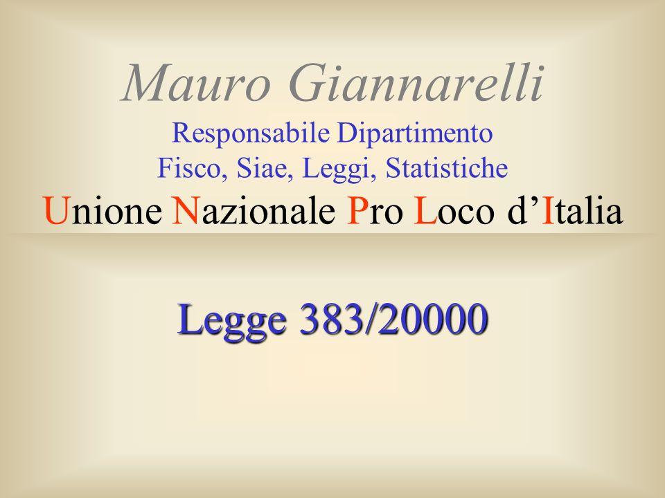 Mauro Giannarelli Responsabile Dipartimento Fisco, Siae, Leggi, Statistiche Unione Nazionale Pro Loco d'Italia