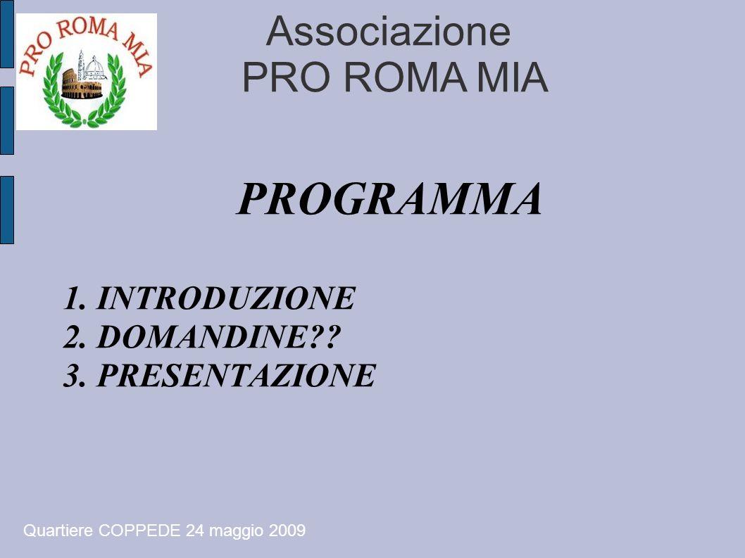 PROGRAMMA 1. INTRODUZIONE 2. DOMANDINE 3. PRESENTAZIONE