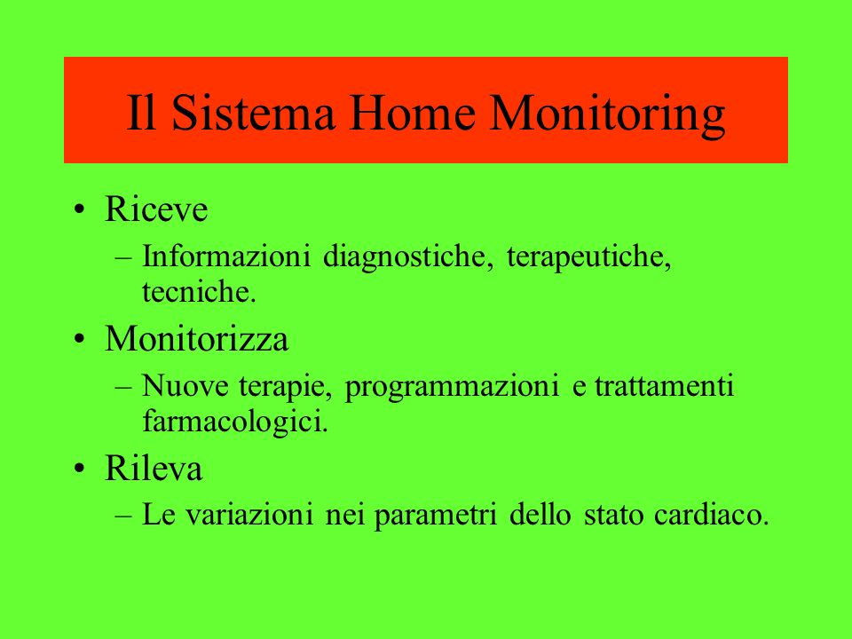 Il Sistema Home Monitoring