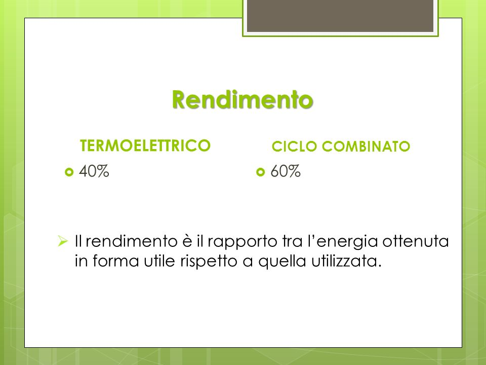Rendimento TERMOELETTRICO 40% 60%
