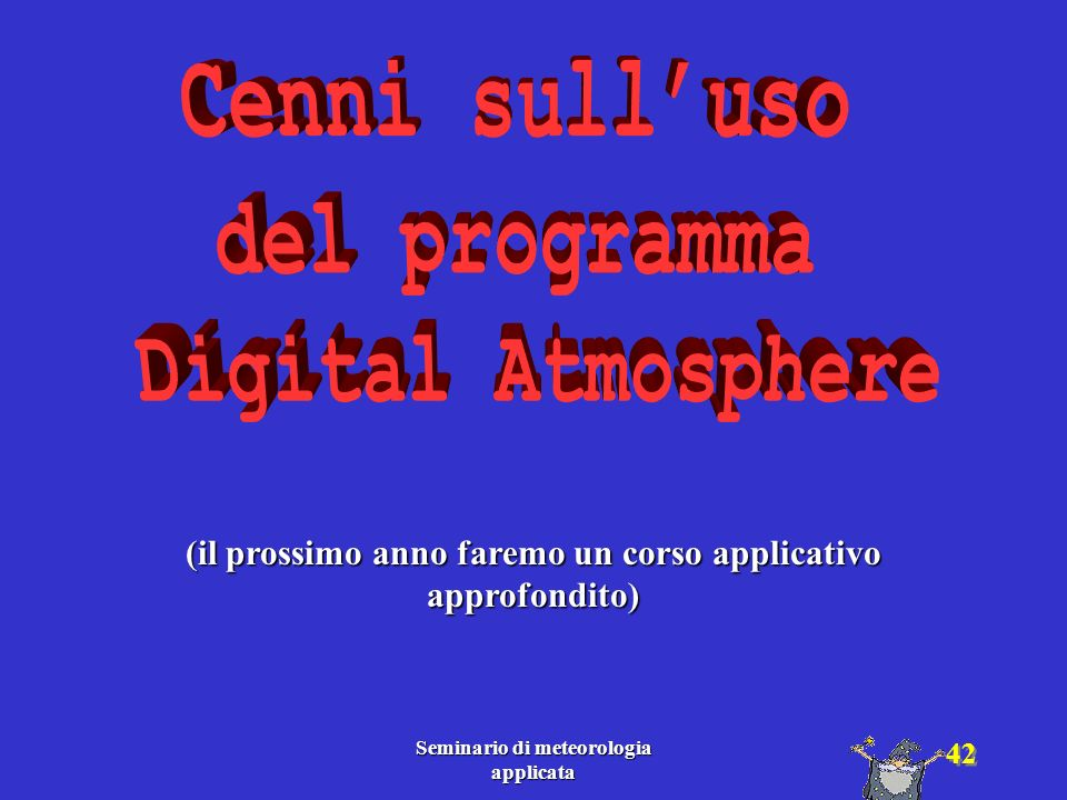 Cenni sull'uso del programma Digital Atmosphere